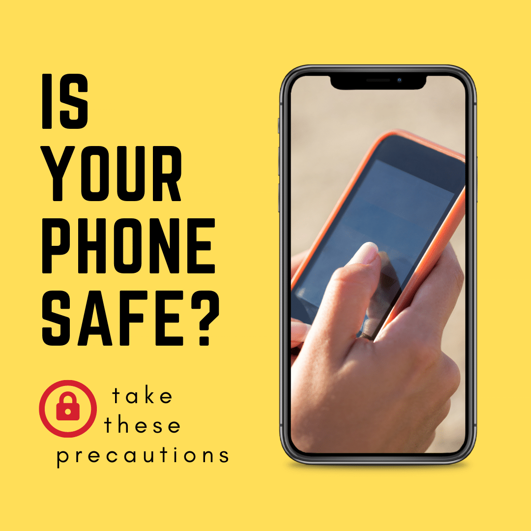 Is Your phone safe